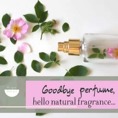 Quitting a Nasty Habit – Goodbye Perfume, Hello Natural Fragrance